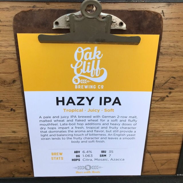 Hazy IPA - Oak Cliff Brewing Co - Untappd