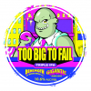Too Big To Fail (New Zealand Brewed) label