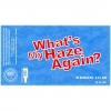 Whats My HAZE Again? label