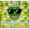 Smile Like You Mean It label
