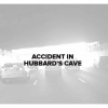 Accident In Hubbard's Cave (All Canned Dates) label
