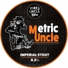 Metric Uncle Imperial Stout label