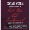 Brewer's Reserve Call Me Old Fashioned label