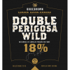 Double Perigosa 18% Wild Wood Aged Series Carvalho Francês Red Wine (2020) label