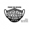 Desperate Measures by Prairie Dog Brewing #YYCBEER