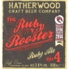 Hatherwood Craft Beer Company Ruby Rooster No. 4 label