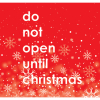 Do NOT Open Until Christmas label