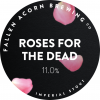 Roses For the Dead label