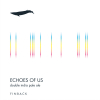 Echoes of Us label